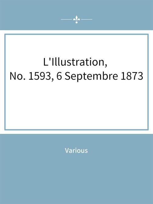 L'Illustration, No. 1593, 6 Septembre 1873