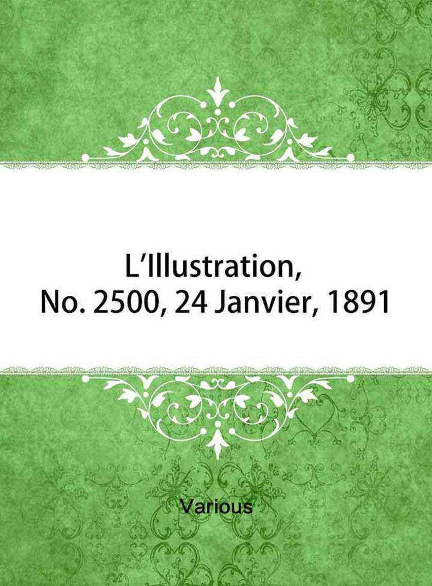 L'Illustration, No. 2500, 24 Janvier, 1891