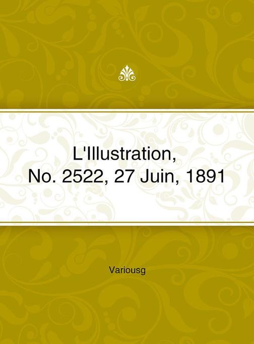 L'Illustration, No. 2522, 27 Juin, 1891