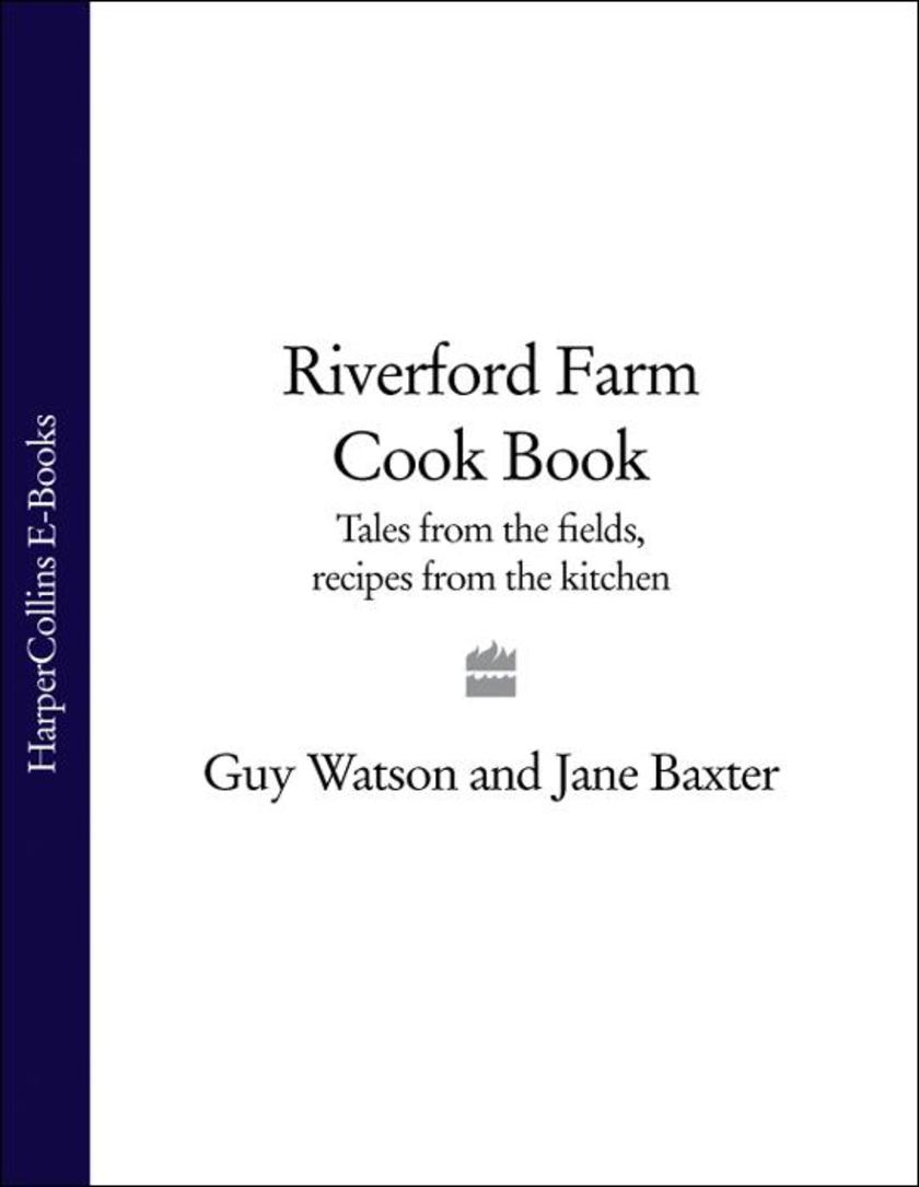 Riverford Farm Cook Book