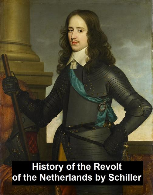 History of the Revolt in the Netherlands