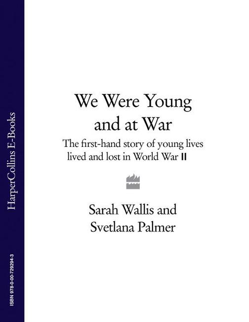 We Were Young and at War