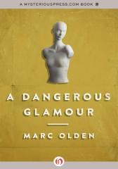 A Dangerous Glamour