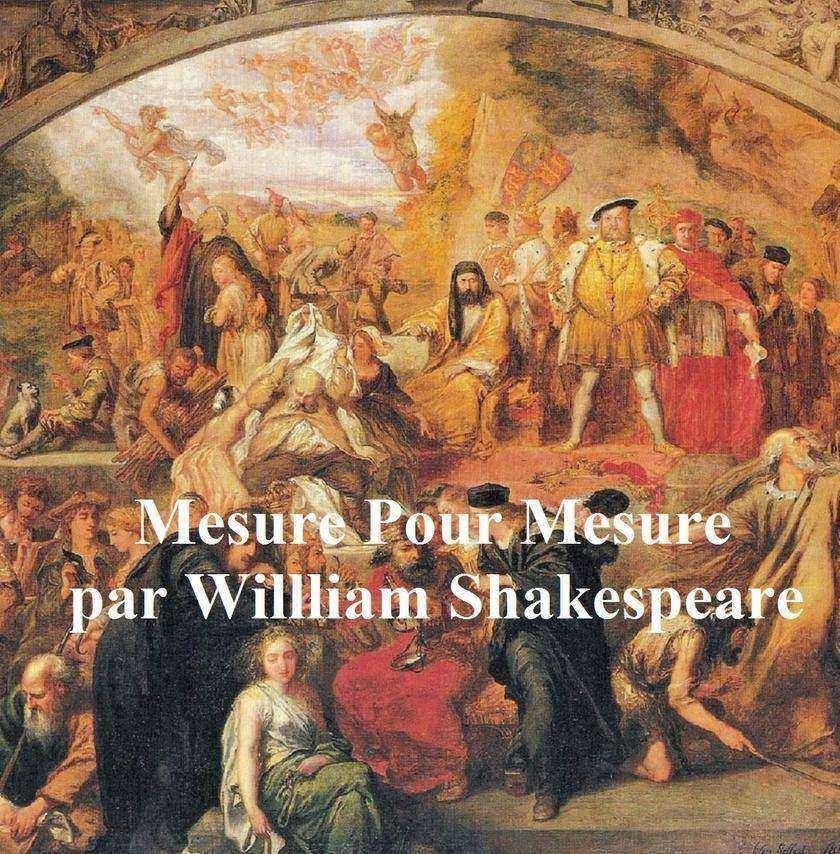 Mesure pour Mesure (Measure for Measure in French)