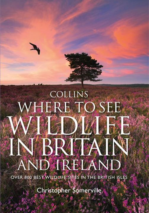 Collins Where to See Wildlife in Britain and Ireland