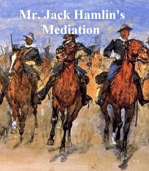 Mr. Jack Hamlin's Mediation