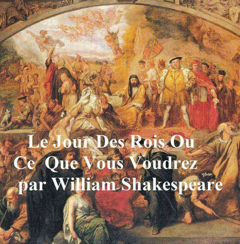 Le Jour des Rois (Twelfth Night in French)