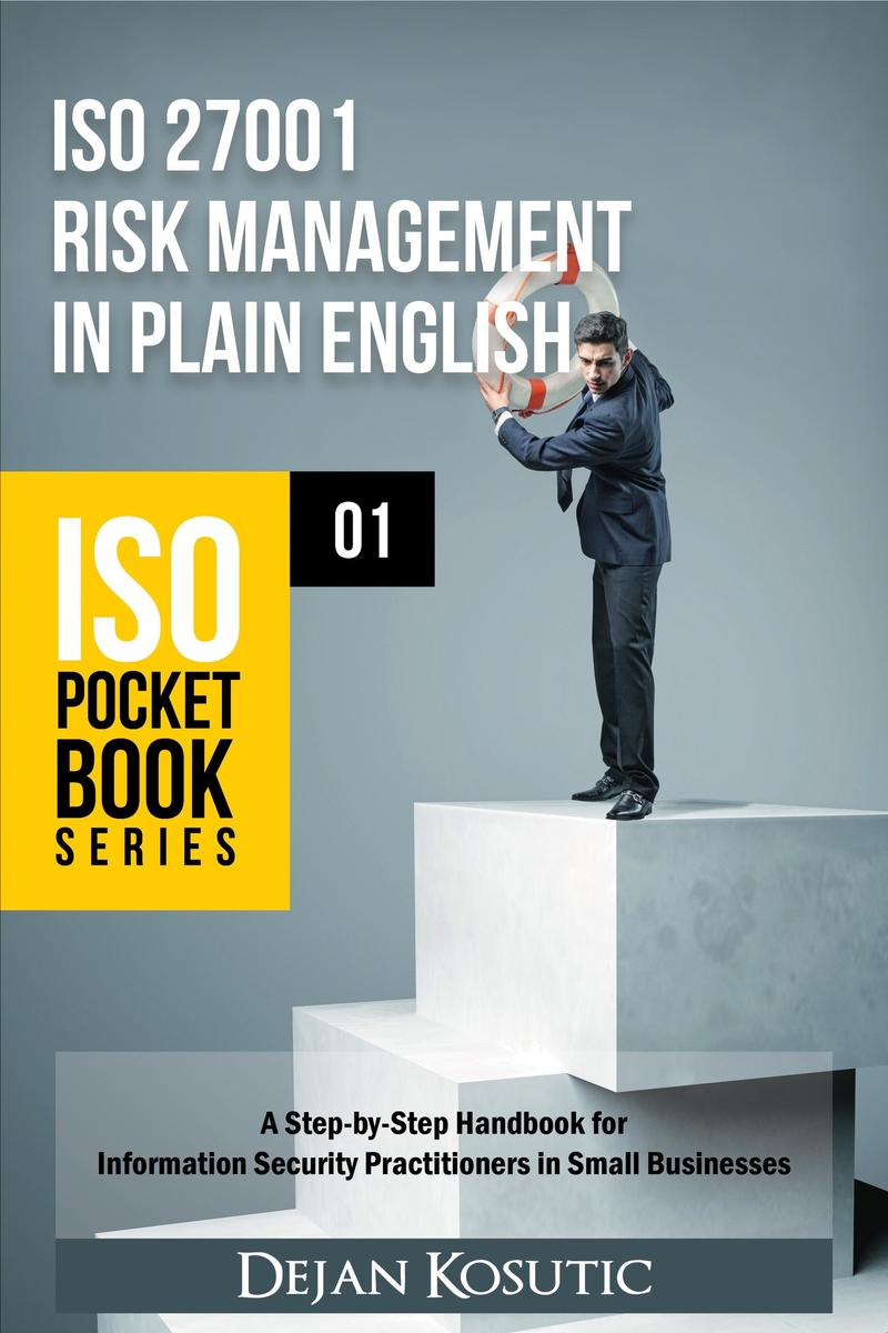 ISO 27001 Risk Management in Plain English