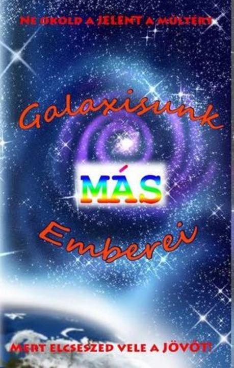 Galaxisunk Más Emberei