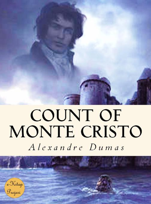 Count of Monte Cristo:{Complete & Illustrated}