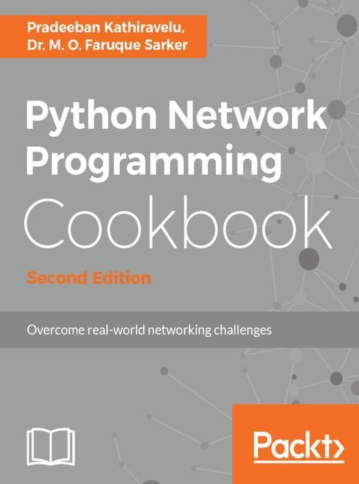 Python Network Programming Cookbook - Second Edition