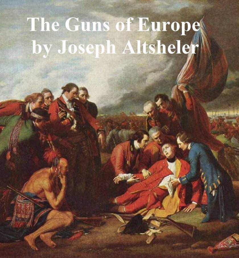 The Guns of Europe
