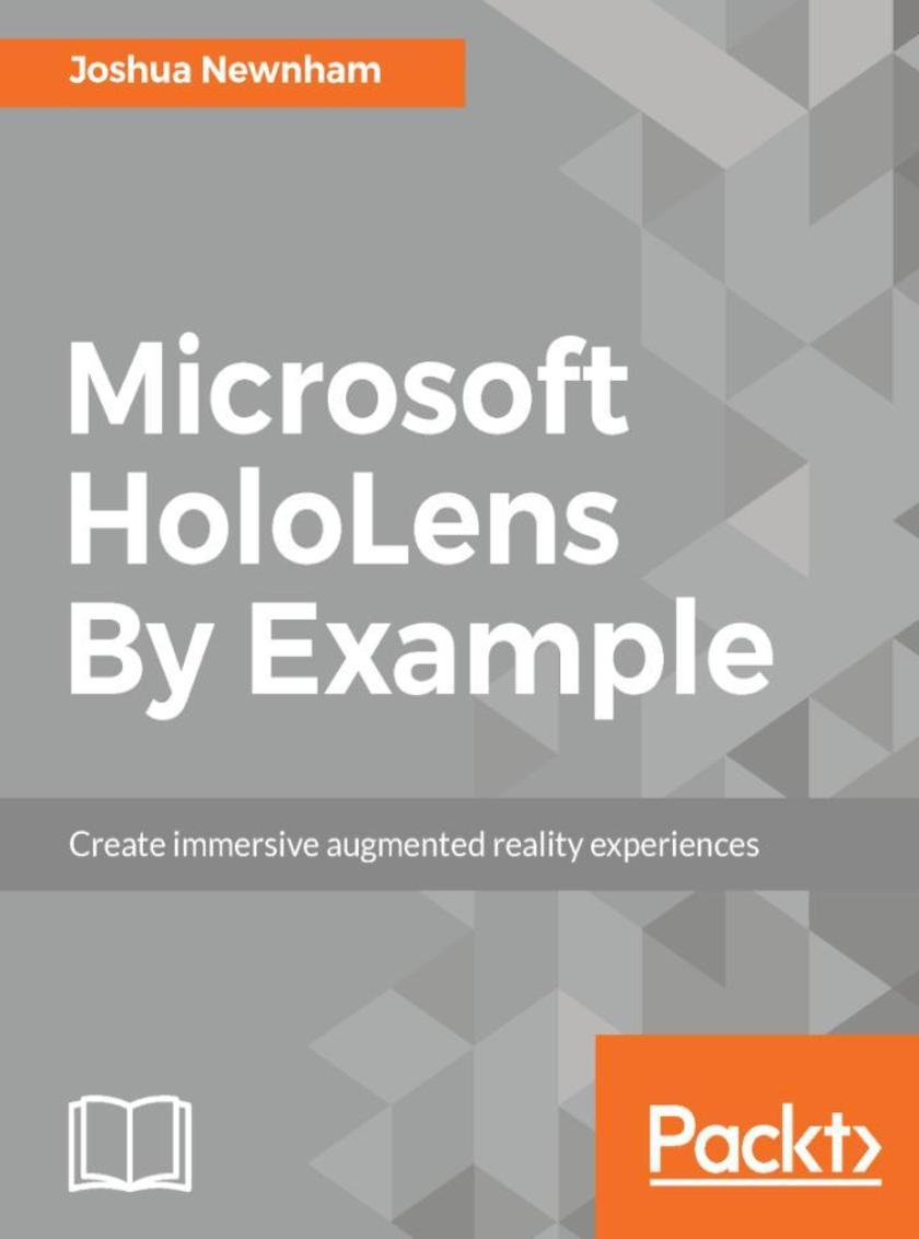 Microsoft HoloLens By Example