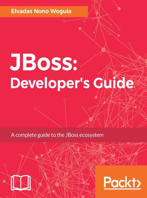 JBoss: Developer's Guide