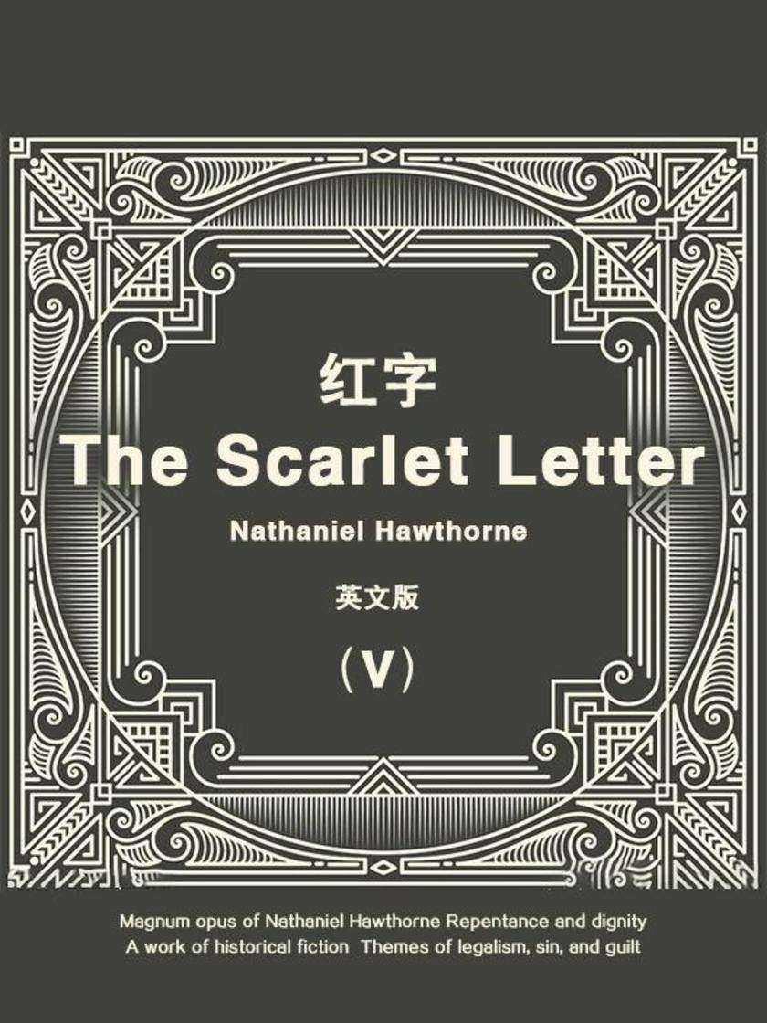 The Scarlet Letter(V) 红字(英文版)