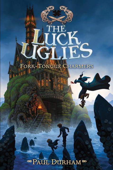 Luck Uglies #2: Fork-Tongue Charmers