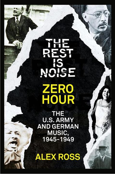 The Rest Is Noise Series: Zero Hour