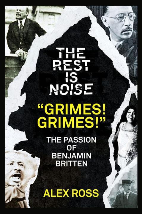 "The Rest Is Noise Series: ""Grimes! Grimes!"""