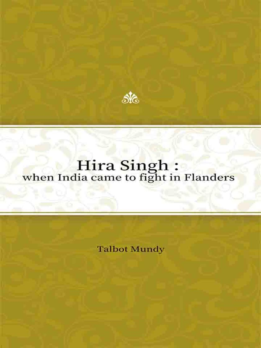 Hira Singh  when India came to fight in Flanders?