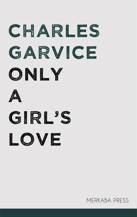 Only a Girl's Love