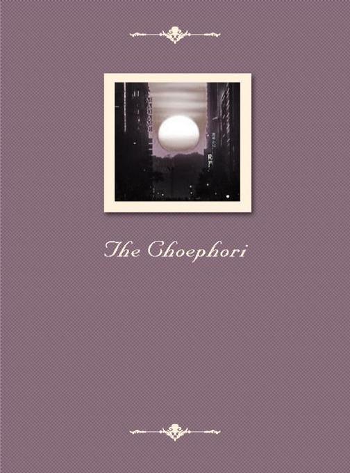 The Choephori