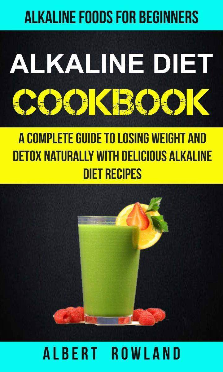 Alkaline Diet Cookbook