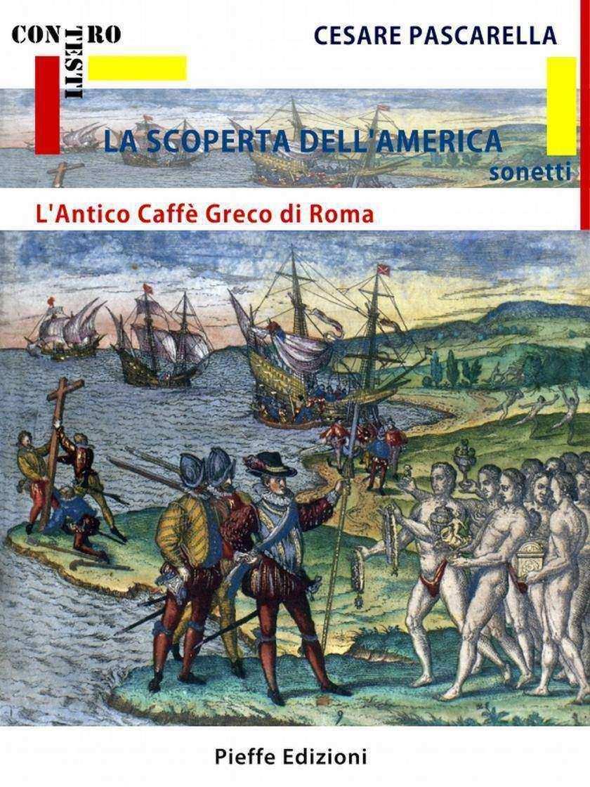 La Scoperta de l'America - L'Antico Caffè Greco di Roma