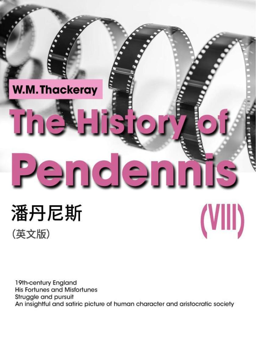 The History of Pendennis(VIII) 潘丹尼斯(英文版)