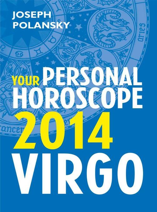 Virgo 2014: Your Personal Horoscope