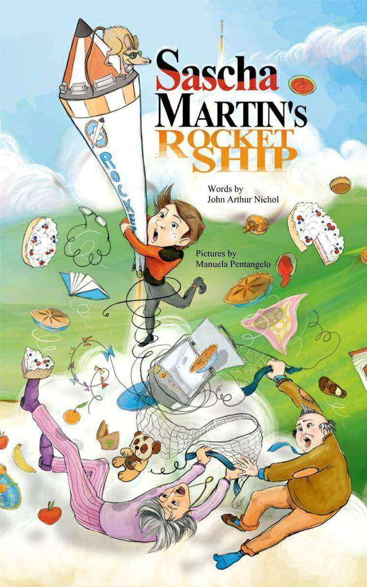 Sascha Martin's Rocket-Ship A hilarious sci fi action and adventure book for kid