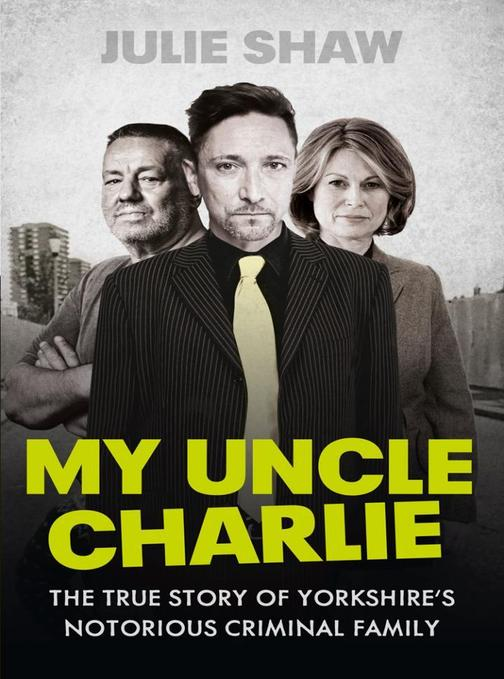 My Uncle Charlie (Tales of the Notorious Hudson Family, Book 2)