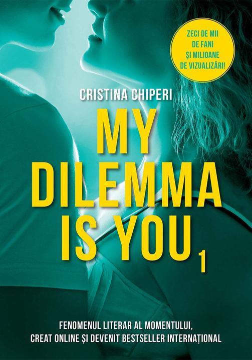 My Dilemma is You. Vol. 1