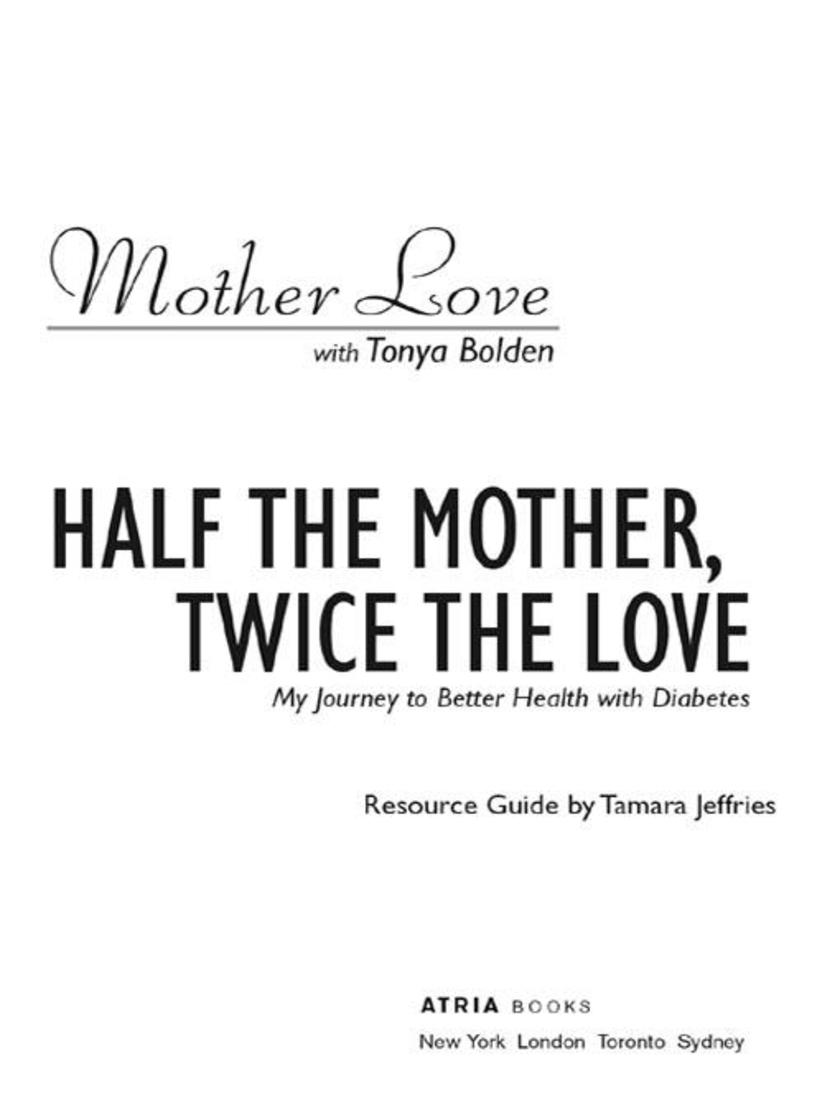 Half the Mother, Twice the Love