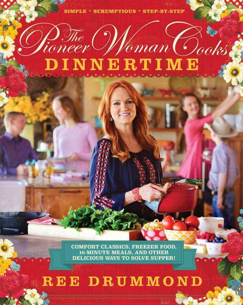 The Pioneer Woman Cooks: Dinnertime