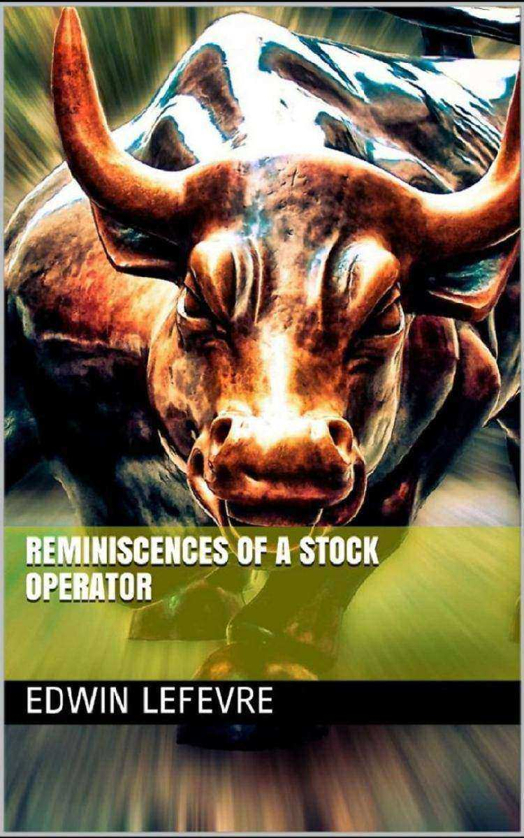 Reminiscences of a Stock Operator: Updated & Revised