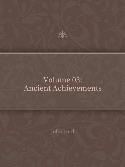 Volume 03Ancient Achievements