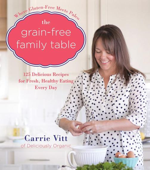 The Grain-Free Family Table
