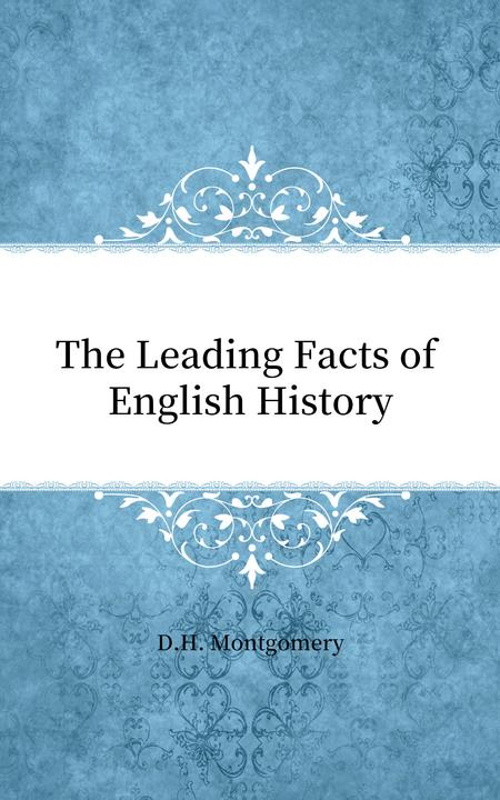 The Leading Facts of English History