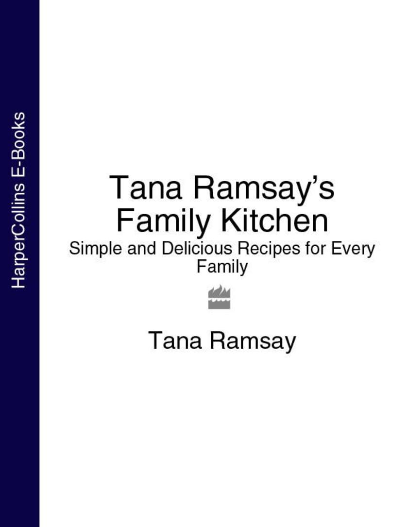 Tana Ramsay's Family Kitchen