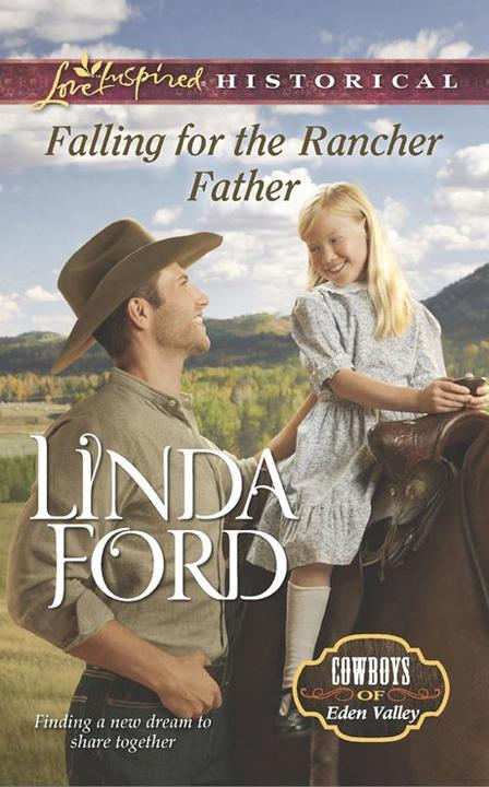Falling for the Rancher Father (Mills & Boon Love Inspired Historical) (Cowboys