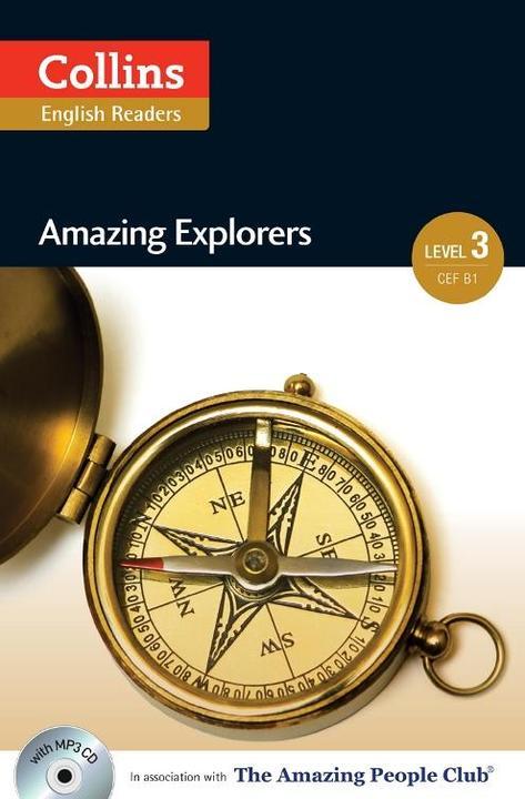 Amazing Explorers: B1 (Collins Amazing People ELT Readers)