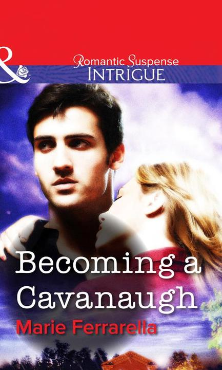 Becoming a Cavanaugh (Mills & Boon Intrigue)