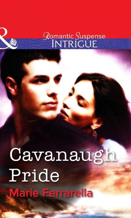 Cavanaugh Pride (Mills & Boon Intrigue)
