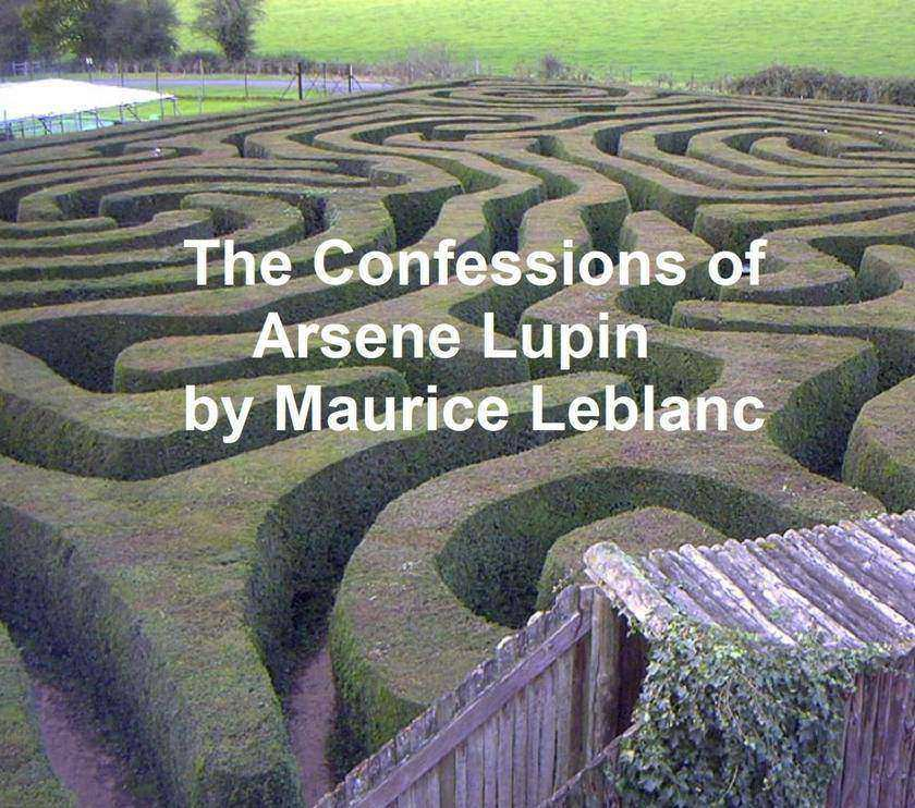 The Confessions of Arsene Lupin