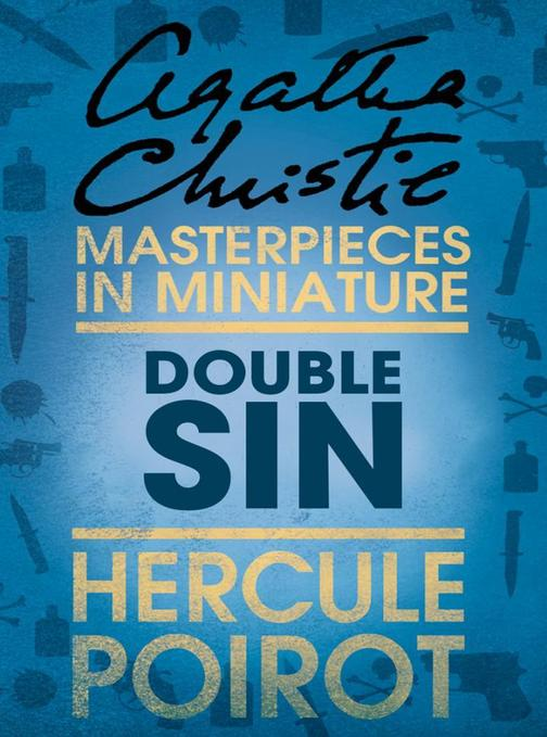 Double Sin: A Hercule Poirot Short Story
