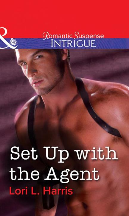 Set Up With The Agent (Mills & Boon Intrigue)