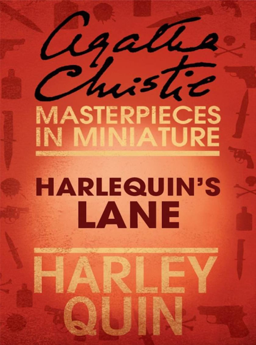Harlequin's Lane: An Agatha Christie Short Story