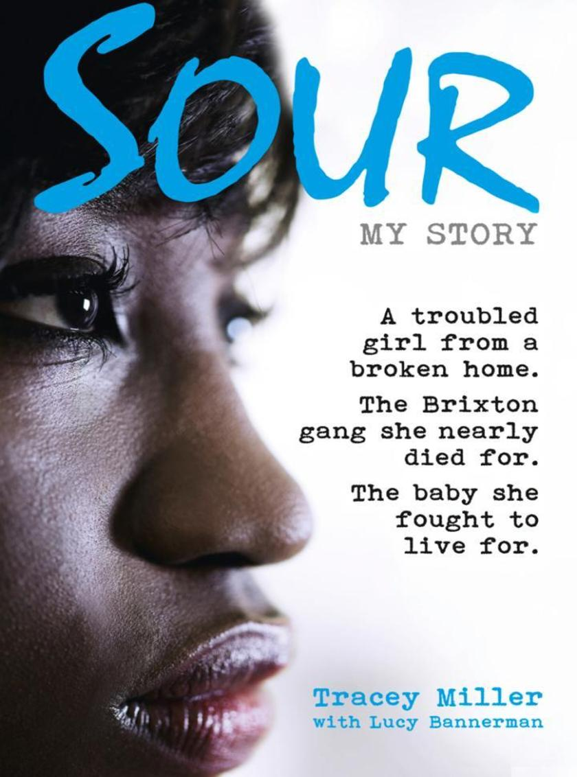 Sour: My Story
