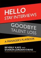Hello Stay Interviews, Goodbye Talent Loss