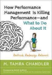 """How Performance Management Is Killing Performance??""""and What to Do About It"""